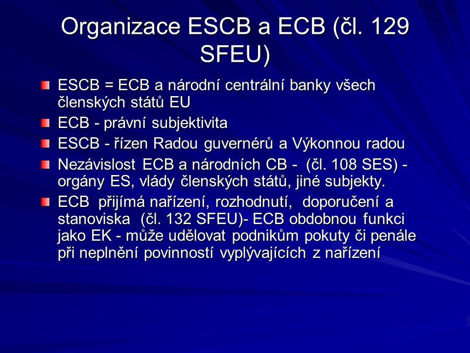 Organizace ESCB a ECB (čl.