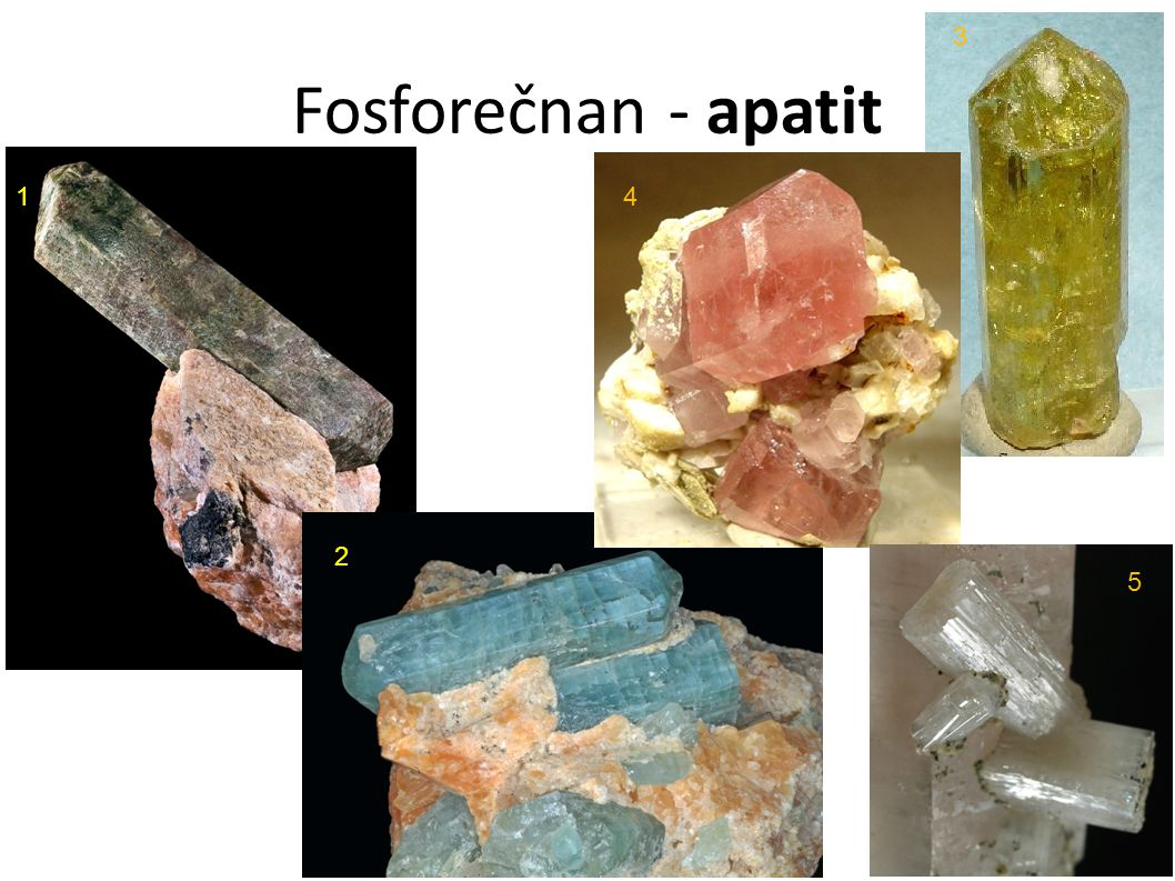 Fosforečnan - apatit 1 2 3 4 5