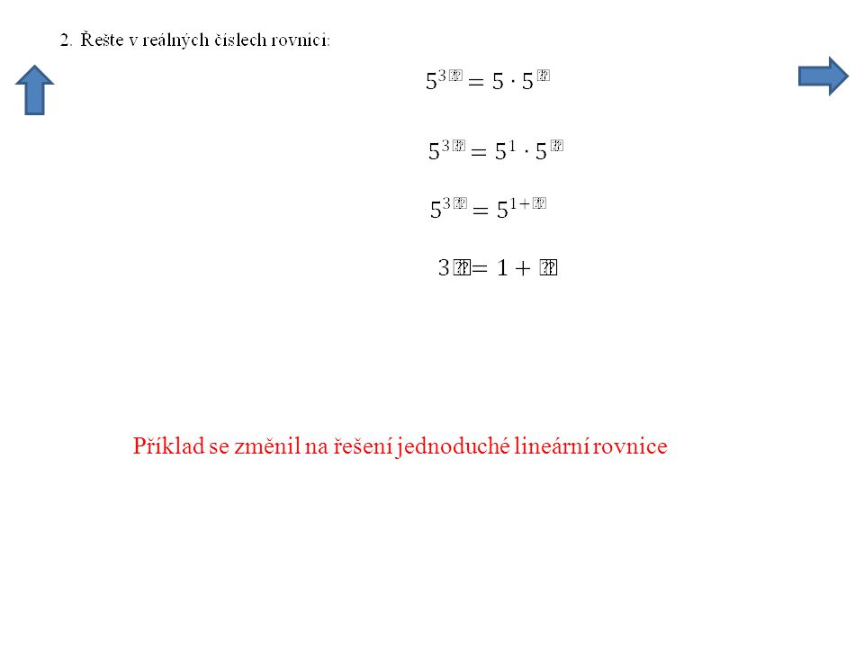 Příklad se změnil na řešení jednoduché lineární rovnice