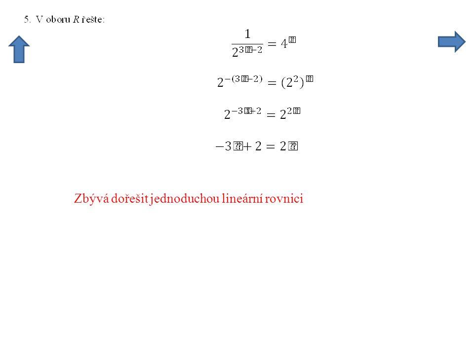 Zbývá dořešit jednoduchou lineární rovnici