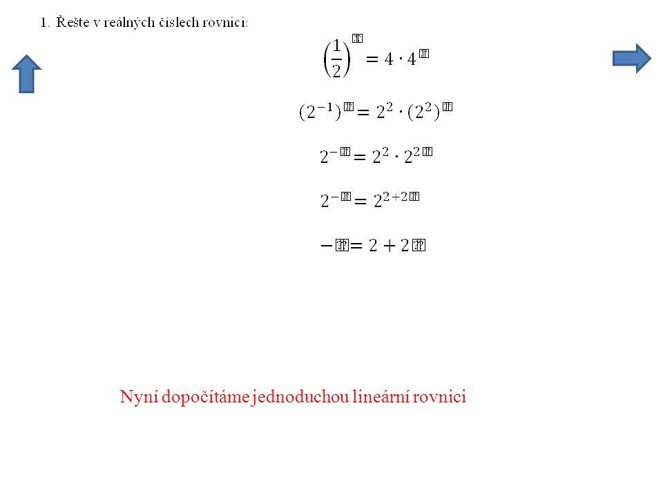 Dalším výpočtem je řešení jednoduché lineární rovnice