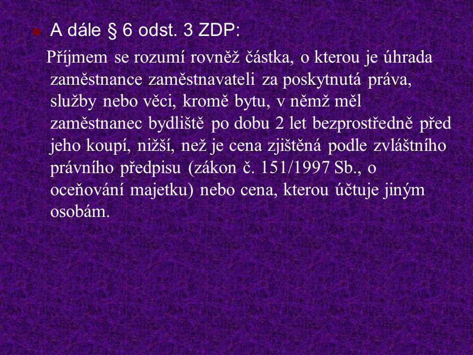 A dále § 6 odst.