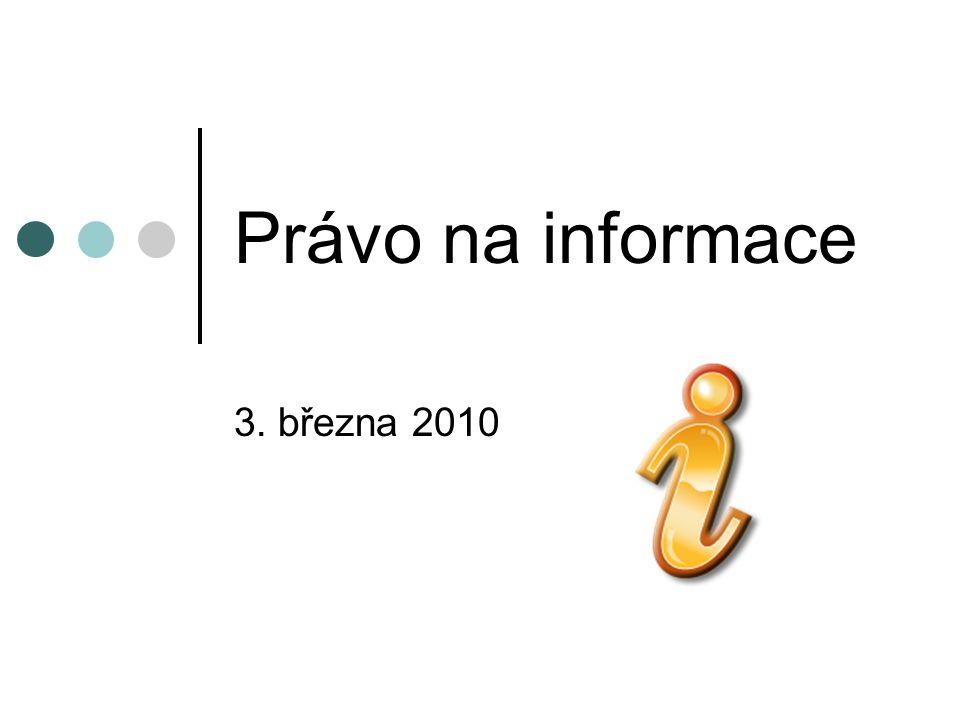 Právo na informace 3. března 2010