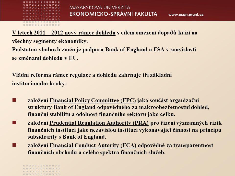 www.econ.muni.cz Německo Centrální banka Deutsche Bundesbank /Frankfurt 1957/ Prezident + 6 členů rady.