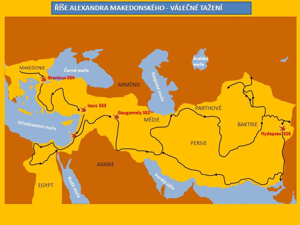 MAKEDONIE ARMÉNIE MÉDIE PARTHOVÉ BAKTRIE PERSIE EGYPT ARABIE Černé moře Středozemní moře Rudé moře Kaspické moře Perský záliv Aralské moře Granicus 33