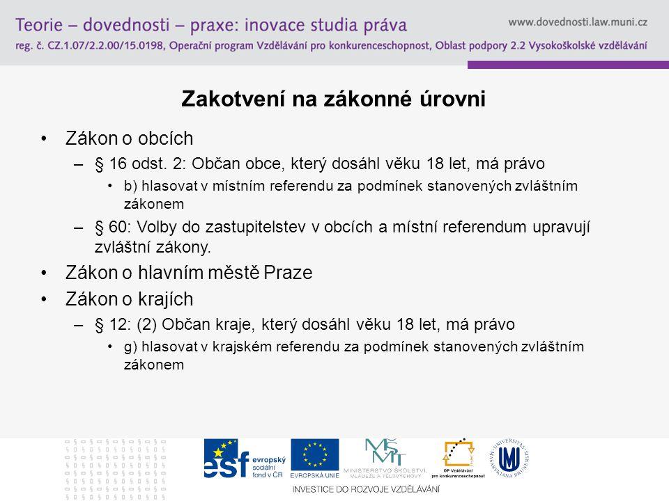 """Místní referendum Zákon č.22/ 2004 Sb., o místním referendu (""""MR ) –3 novely, novela č."""