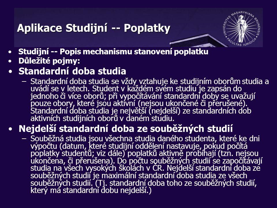 Vysvětlivka k typům poplatků: –pa/pb/pc jsou poplatky za prodlouženou dobu studia dle čl.