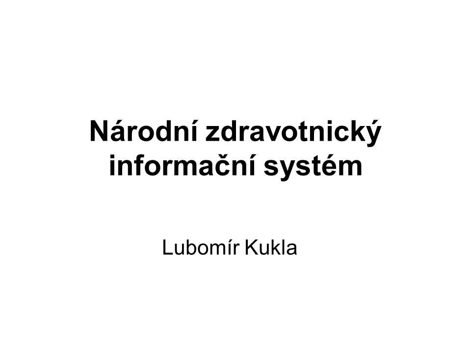 Národní zdravotnický informační systém Lubomír Kukla