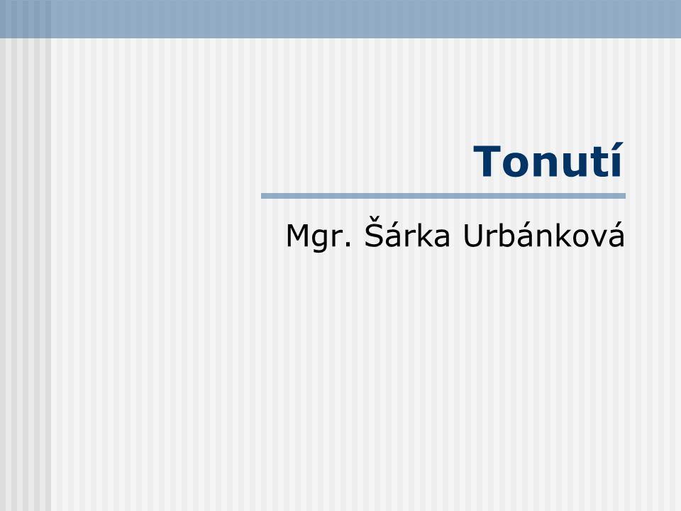 Tonutí Mgr. Šárka Urbánková