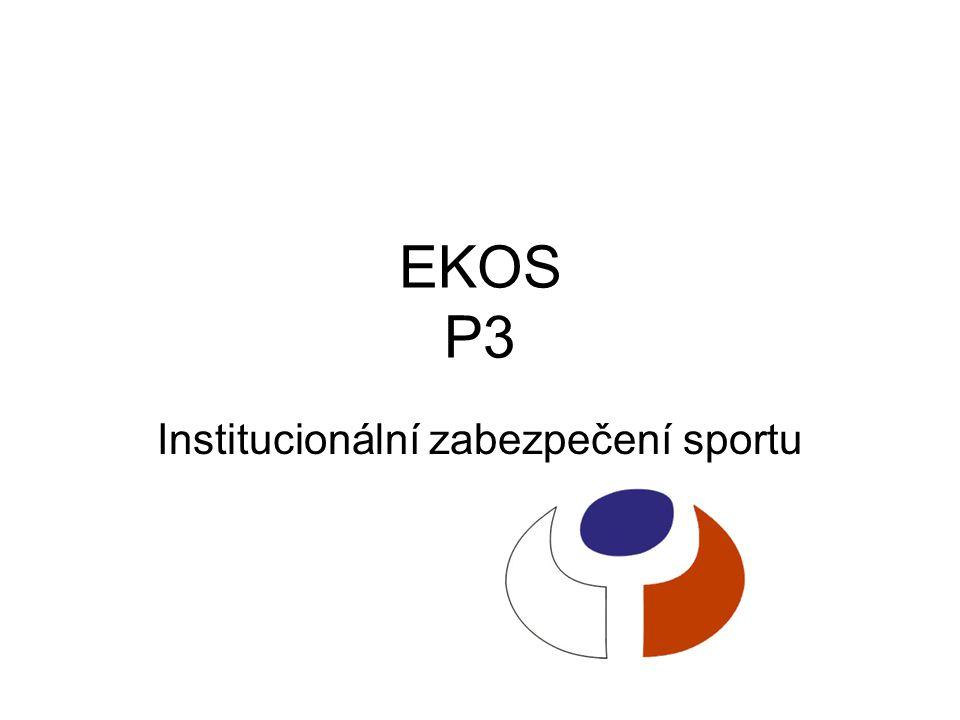 EKOS P3 Institucionální zabezpečení sportu