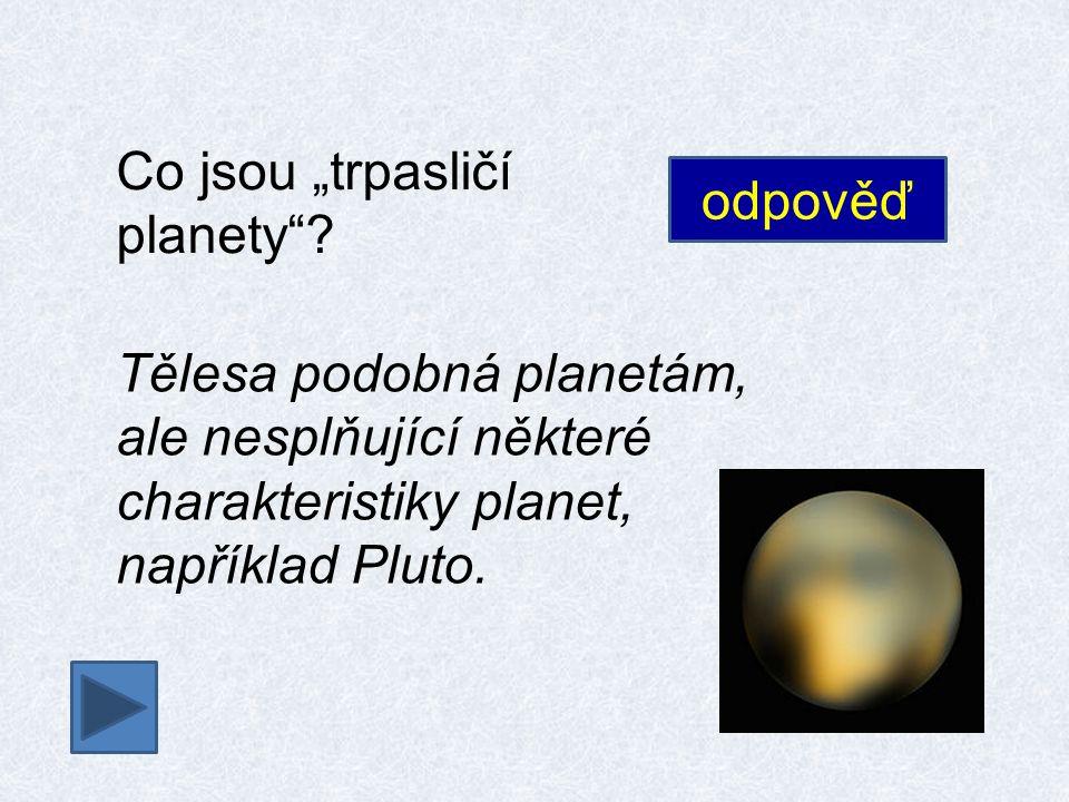 Co mají trpasličí planety společného.