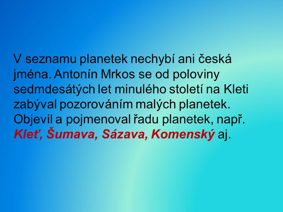 V seznamu planetek nechybí ani česká jména.