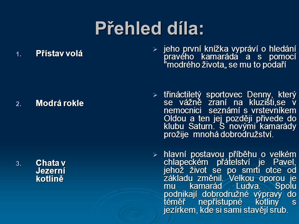 4.Strach nad bobří řekou 5. Devadesátka pokračuje 6.