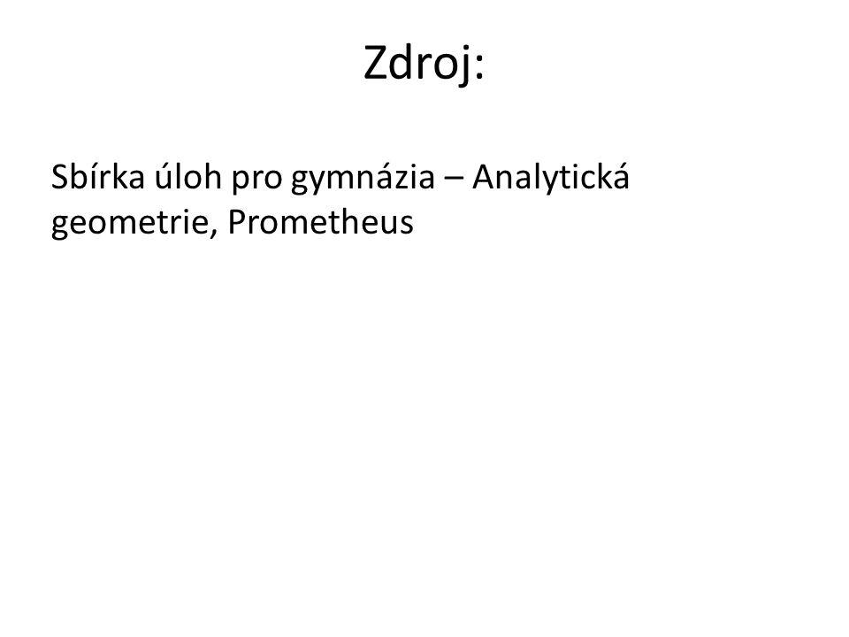 Sbírka úloh pro gymnázia – Analytická geometrie, Prometheus Zdroj: