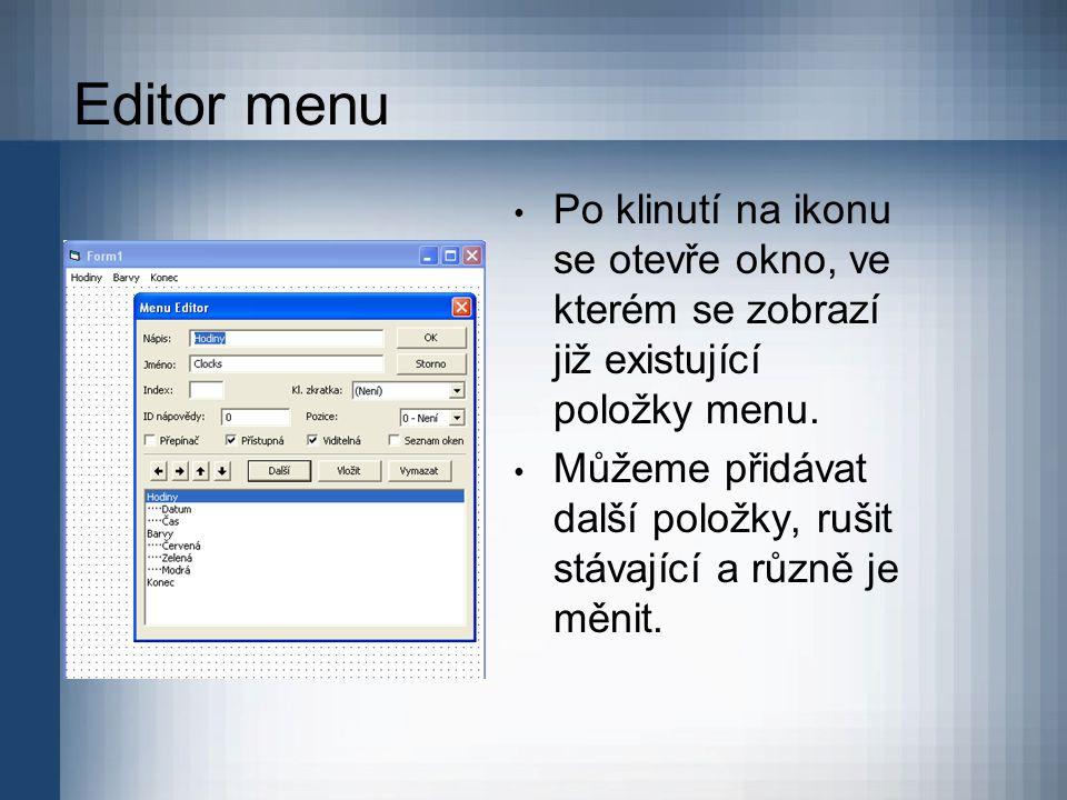 Editor menu Po klinutí na ikonu se otevře okno, ve kterém se zobrazí již existující položky menu. Můžeme přidávat další položky, rušit stávající a růz