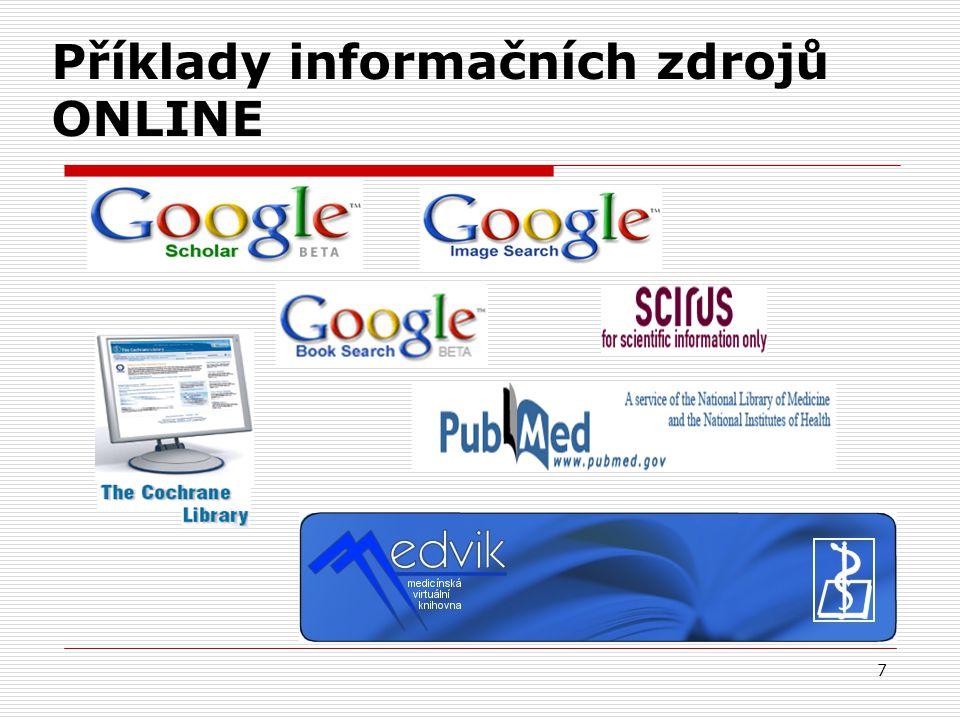 7 Příklady informačních zdrojů ONLINE