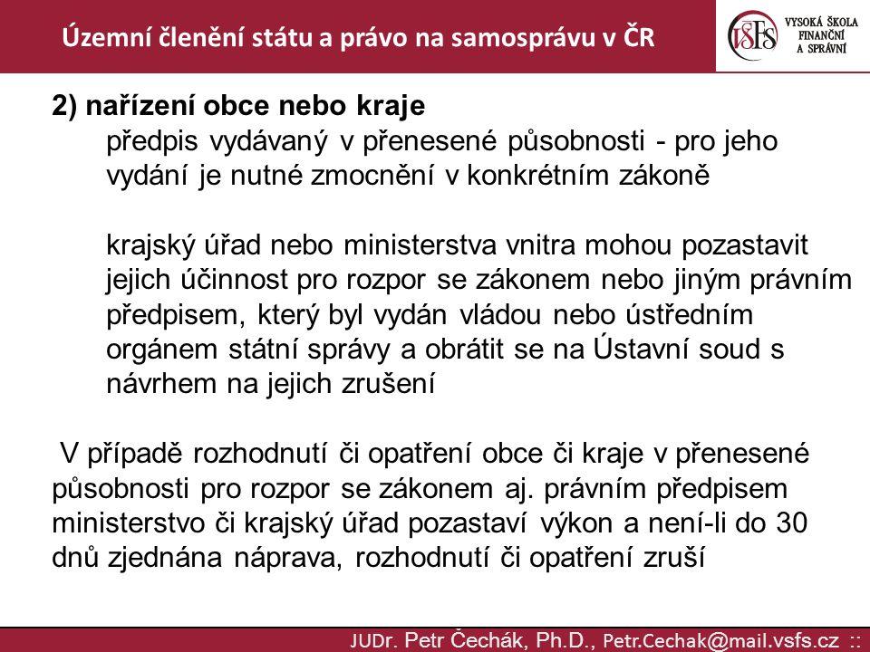 JUD r.Petr Čechák, Ph.D., Petr.Cechak @ mail.