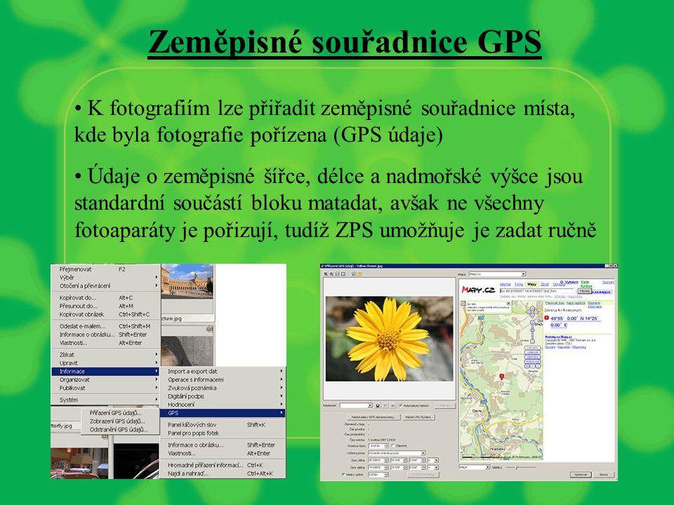 Zeměpisné souřadnice GPS K fotografiím lze přiřadit zeměpisné souřadnice místa, kde byla fotografie pořízena (GPS údaje) Údaje o zeměpisné šířce, délce a nadmořské výšce jsou standardní součástí bloku matadat, avšak ne všechny fotoaparáty je pořizují, tudíž ZPS umožňuje je zadat ručně