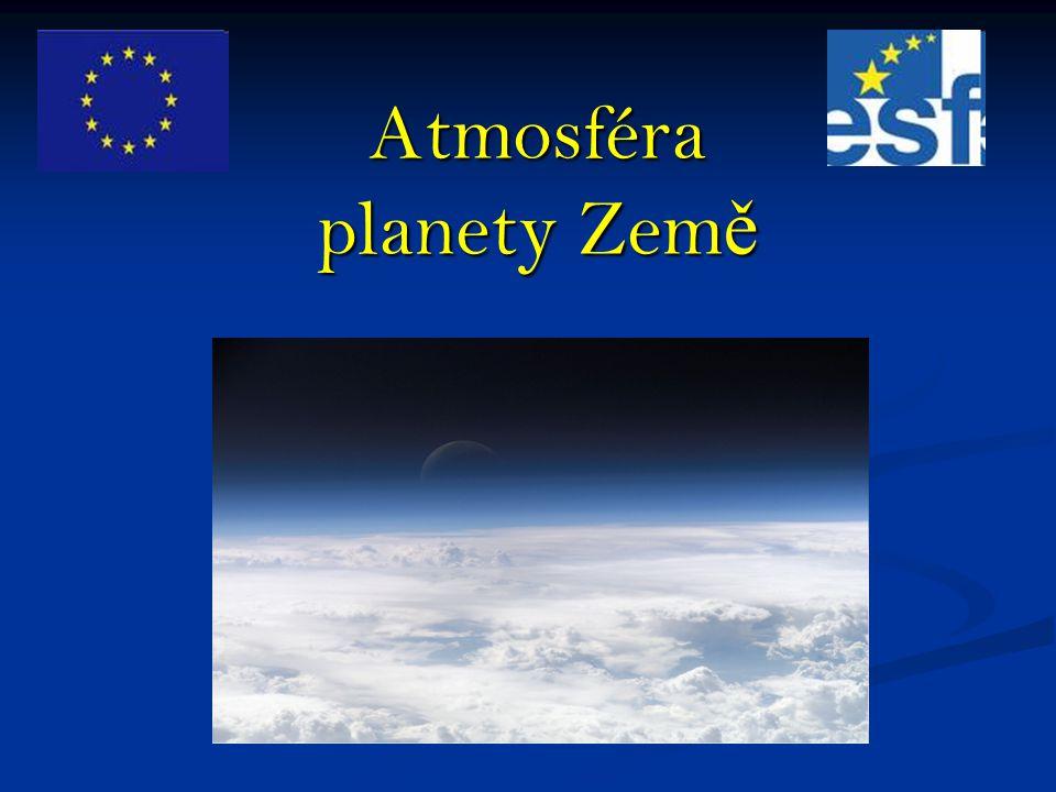 Atmosféra planety Zem ě