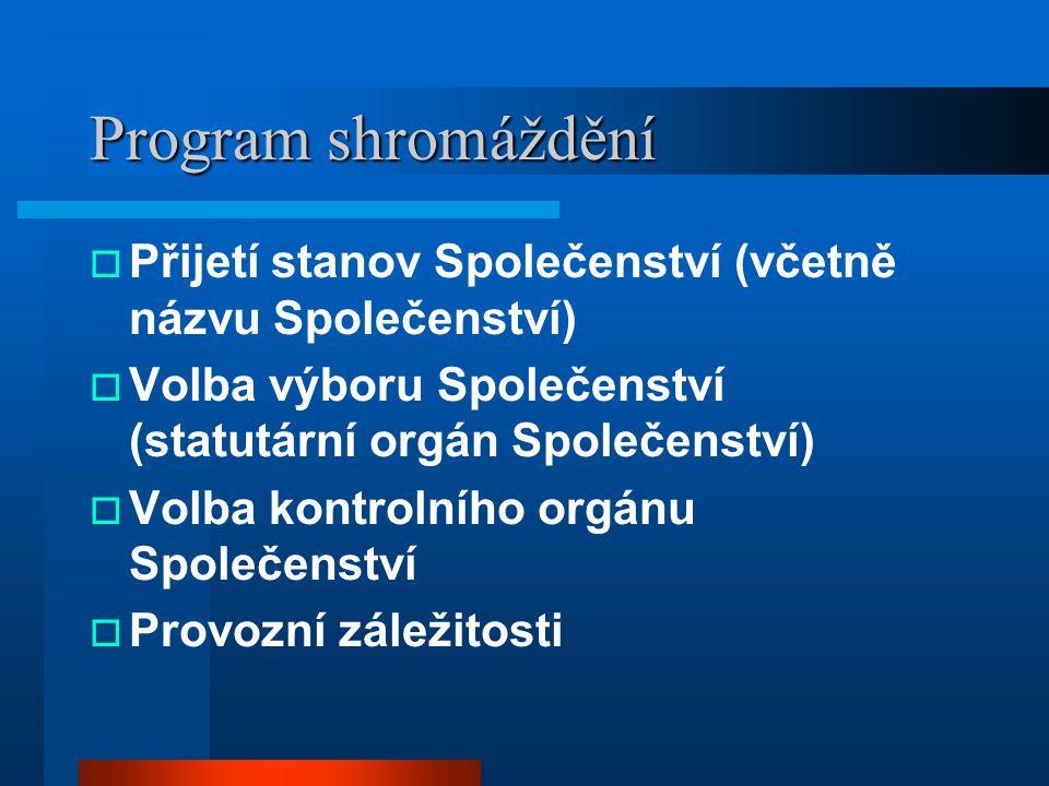 1. shromáždění společenství vlastníků Jan Sedláček Jan Oppelt Ivo Kopřiva Tomáš Frkal