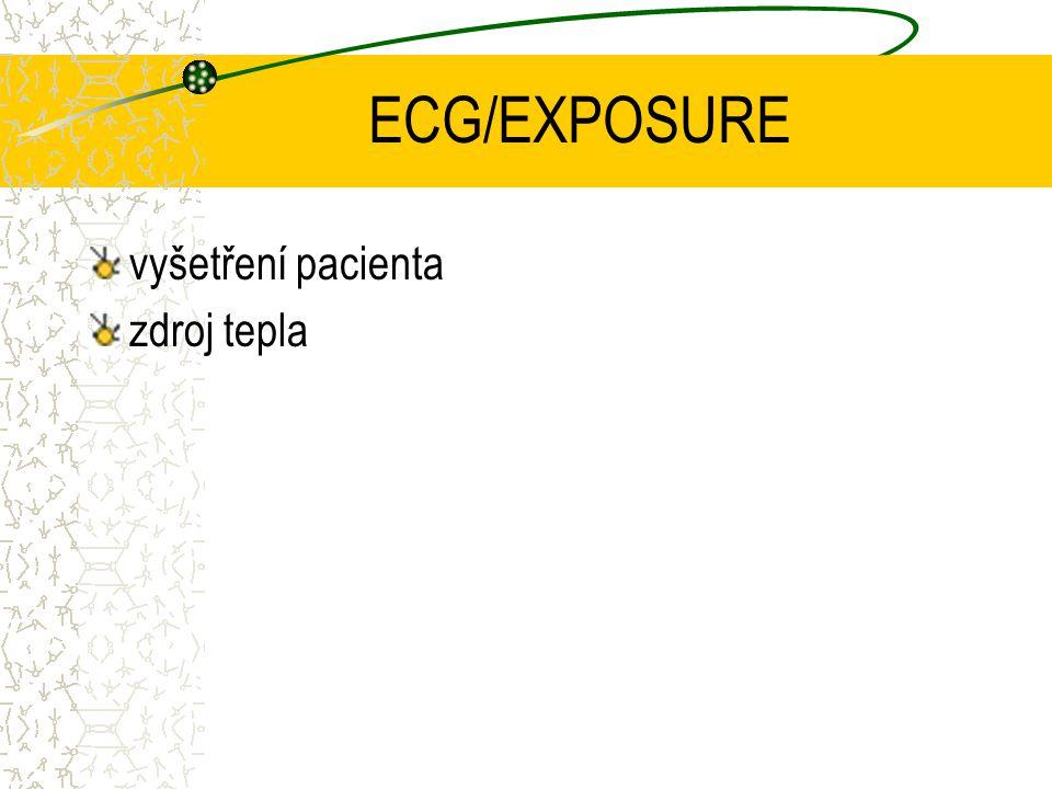 ECG/EXPOSURE vyšetření pacienta zdroj tepla