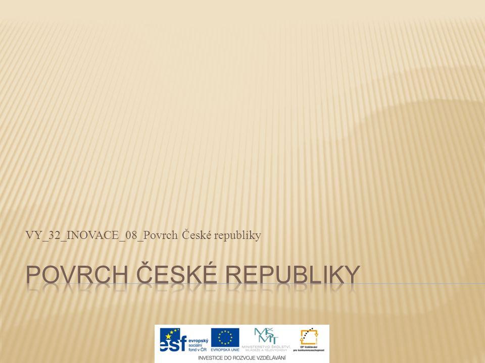 VY_32_INOVACE_08_Povrch České republiky