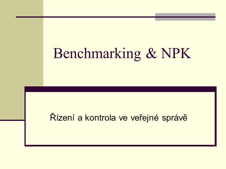 Benchmarking & NPK Řízení a kontrola ve veřejné správě