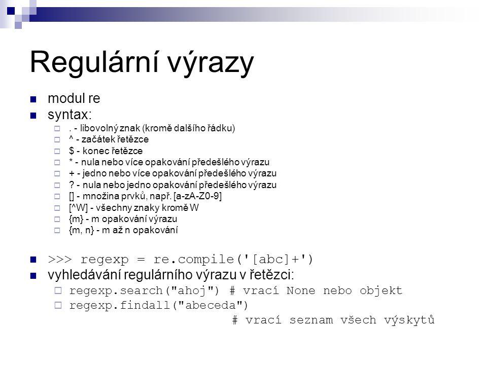 Regulární výrazy modul re syntax: .