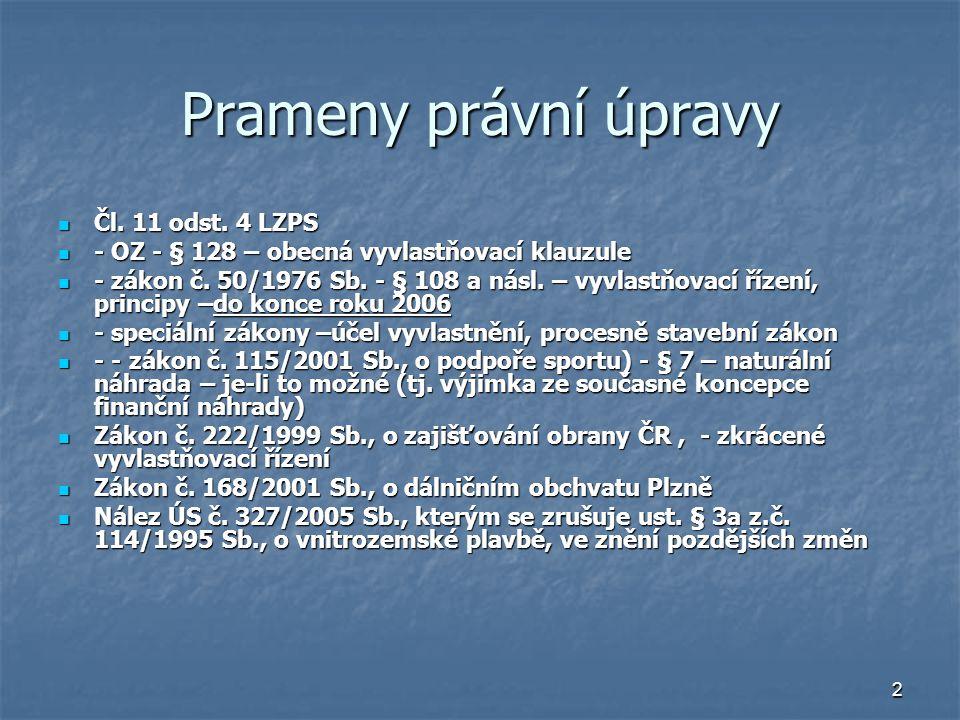 3 Ad prameny právní úpravy Zák.č.