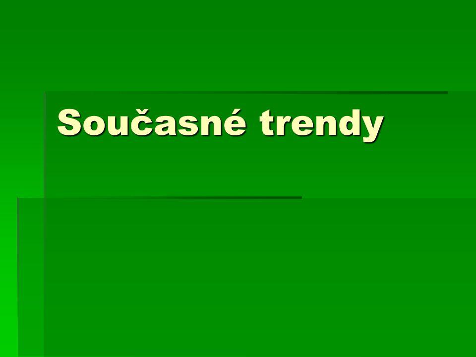 Současné trendy