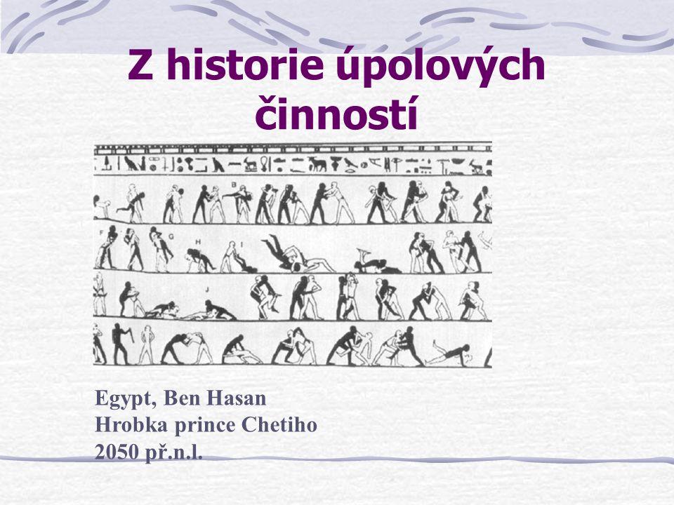Z historie úpolových činností Egypt, Ben Hasan Hrobka prince Chetiho 2050 př.n.l.