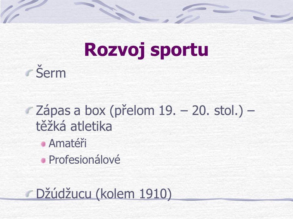 Rozvoj sportu Šerm Zápas a box (přelom 19.– 20.