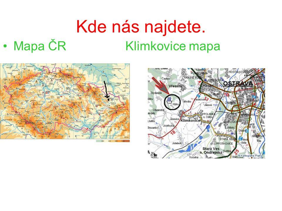 Kde nás najdete. Mapa ČR Klimkovice mapa