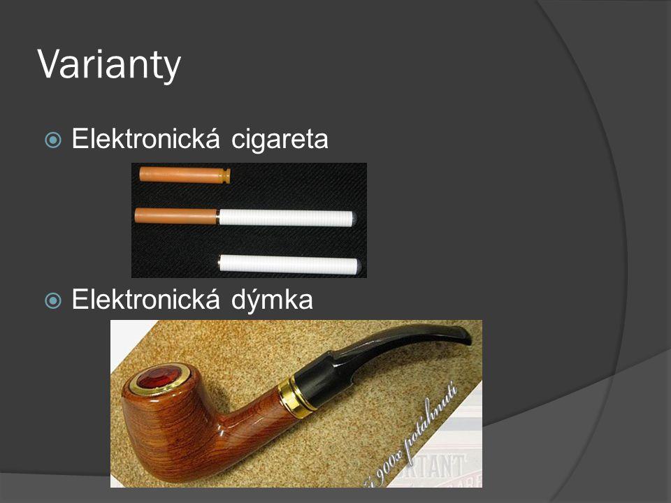 Varianty  Elektronická cigareta  Elektronická dýmka