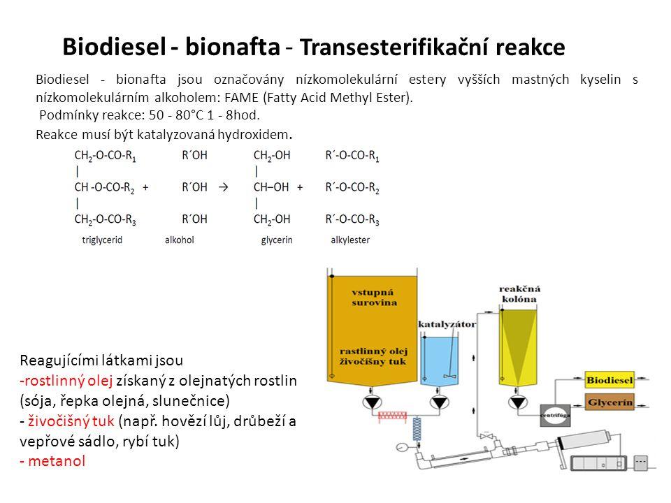 Biodiesel - bionafta - Transesterifikační reakce Biodiesel - bionafta jsou označovány nízkomolekulární estery vyšších mastných kyselin s nízkomolekulárním alkoholem: FAME (Fatty Acid Methyl Ester).