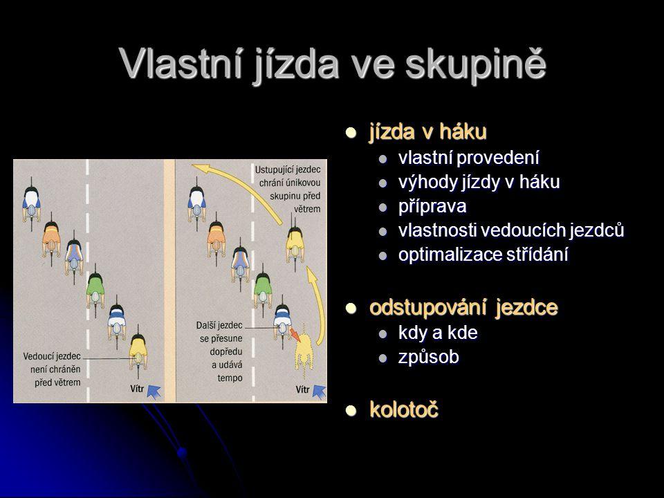 Signalizace informace o záměrech jízdy vedoucího informace o záměrech jízdy vedoucího kterýkoli jezdec – bezpečnost kterýkoli jezdec – bezpečnost správné načasování správné načasování chyby – sleduje poslední člen skupiny chyby – sleduje poslední člen skupiny ukazování x zvukový signál ukazování x zvukový signál druhy signalizací druhy signalizací zastavení, prudké zpomalení zastavení, prudké zpomalení překážka na cestě překážka na cestě zpomalení zpomalení zvýšení rychlosti jízdy zvýšení rychlosti jízdy velká překážka na cestě velká překážka na cestě odbočení, změna směru jízdy odbočení, změna směru jízdy