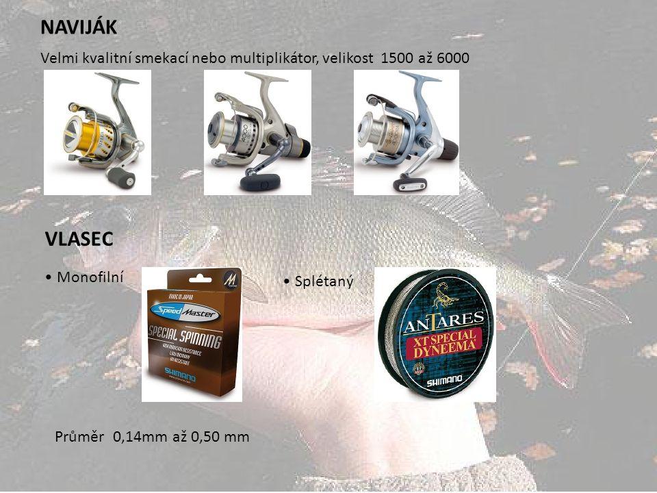 Průměr 0,14mm až 0,50 mm NAVIJÁK Velmi kvalitní smekací nebo multiplikátor, velikost 1500 až 6000 VLASEC Monofilní Splétaný