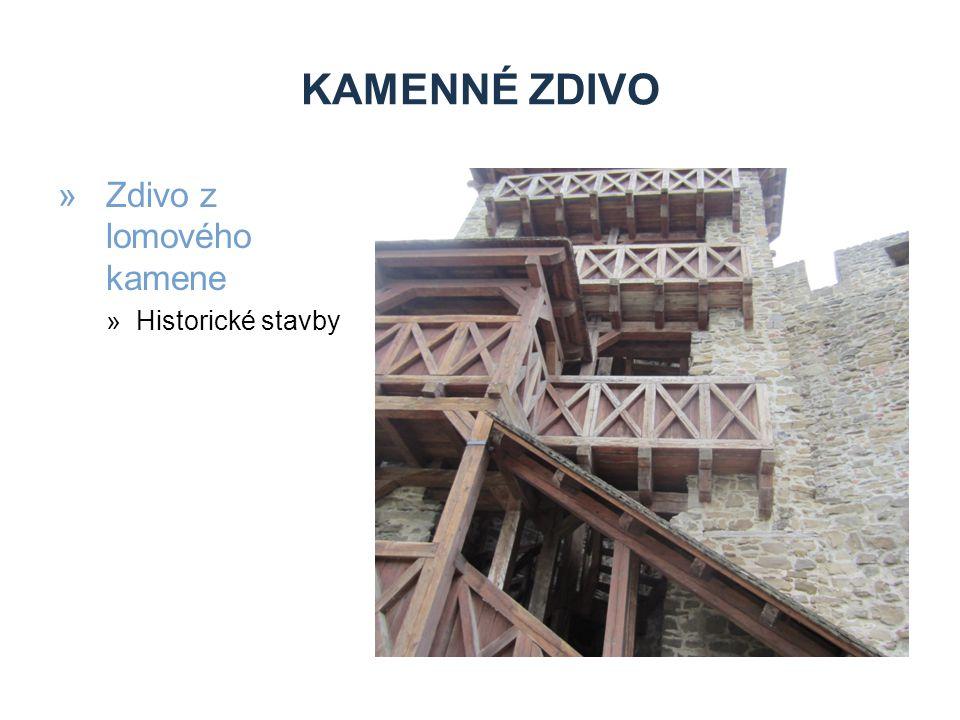 KAMENNÉ ZDIVO »Zdivo z lomového kamene »Historické stavby