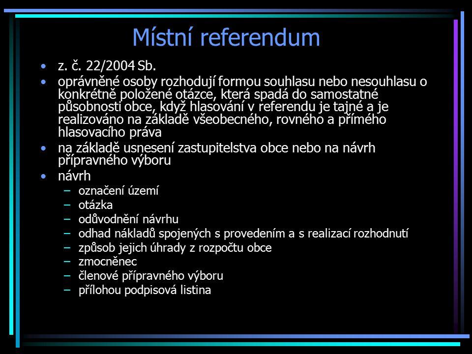 Místní referendum z.č. 22/2004 Sb.