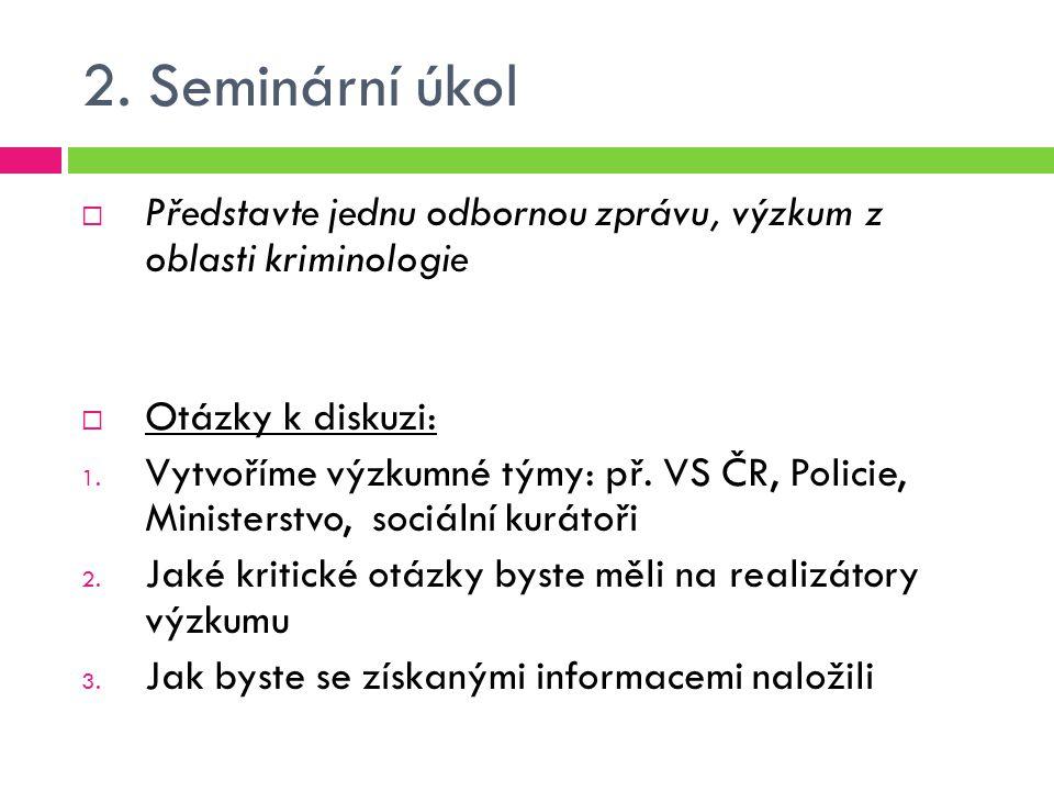 Proces prevence kriminality 1.Získávání informací 2.