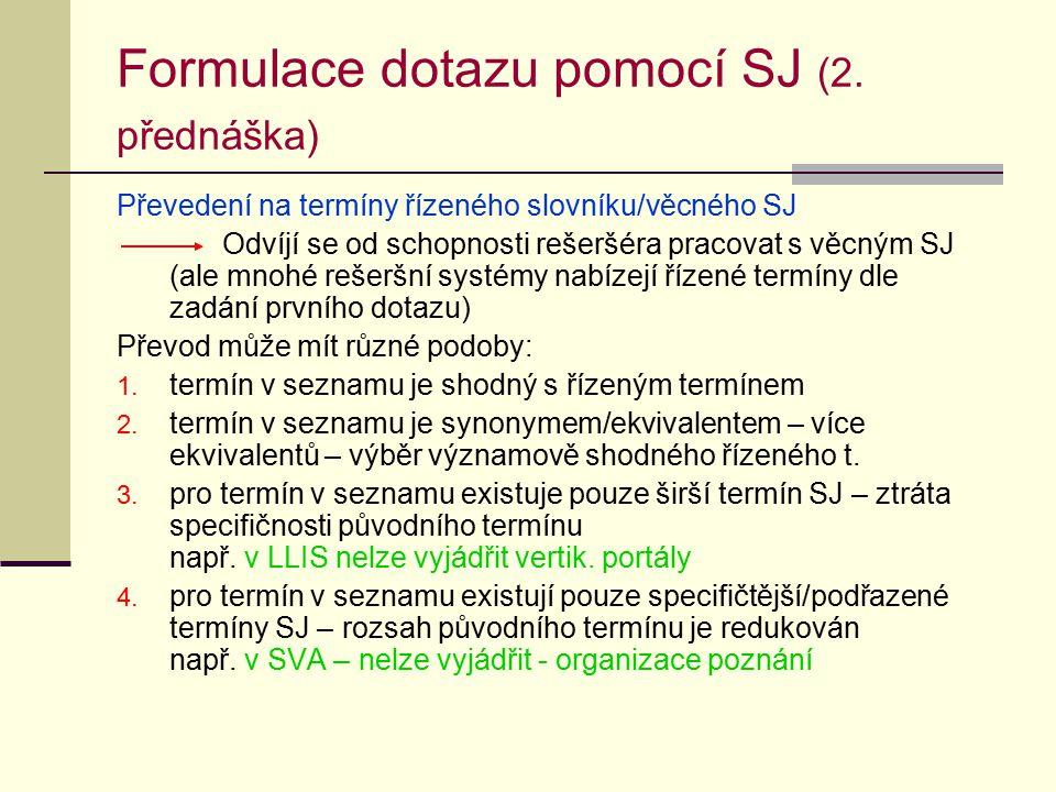 Formulace dotazu pomocí SJ (2.