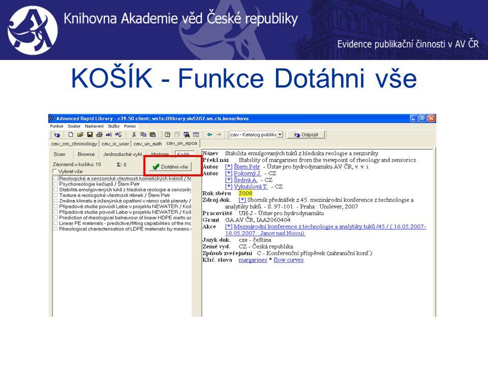 KOŠÍK - Funkce Dotáhni vše