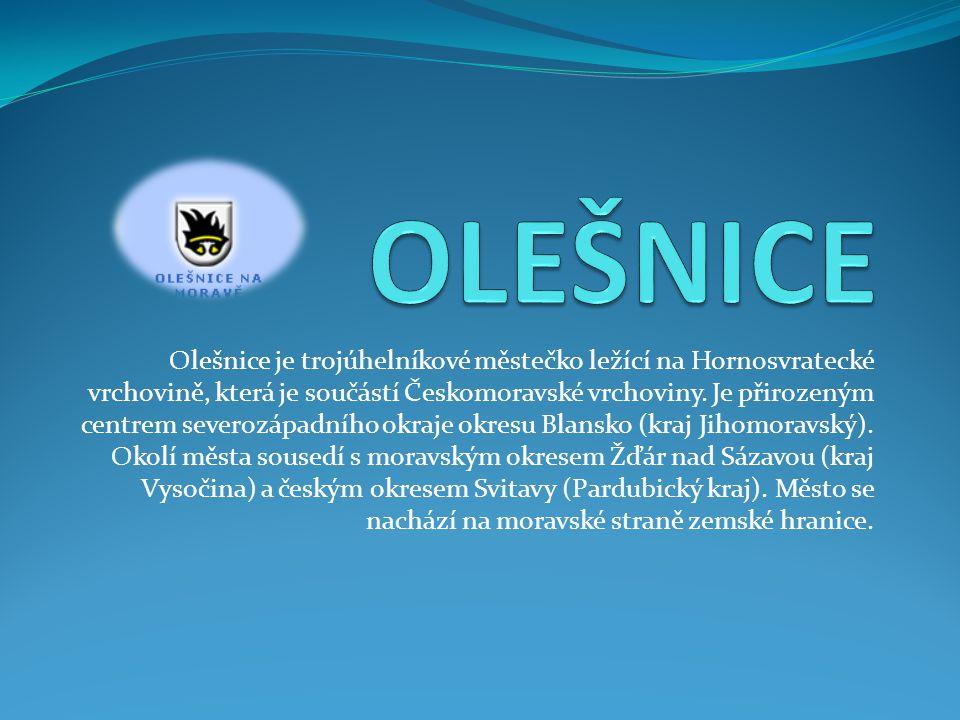 Olešnice je trojúhelníkové městečko ležící na Hornosvratecké vrchovině, která je součástí Českomoravské vrchoviny.