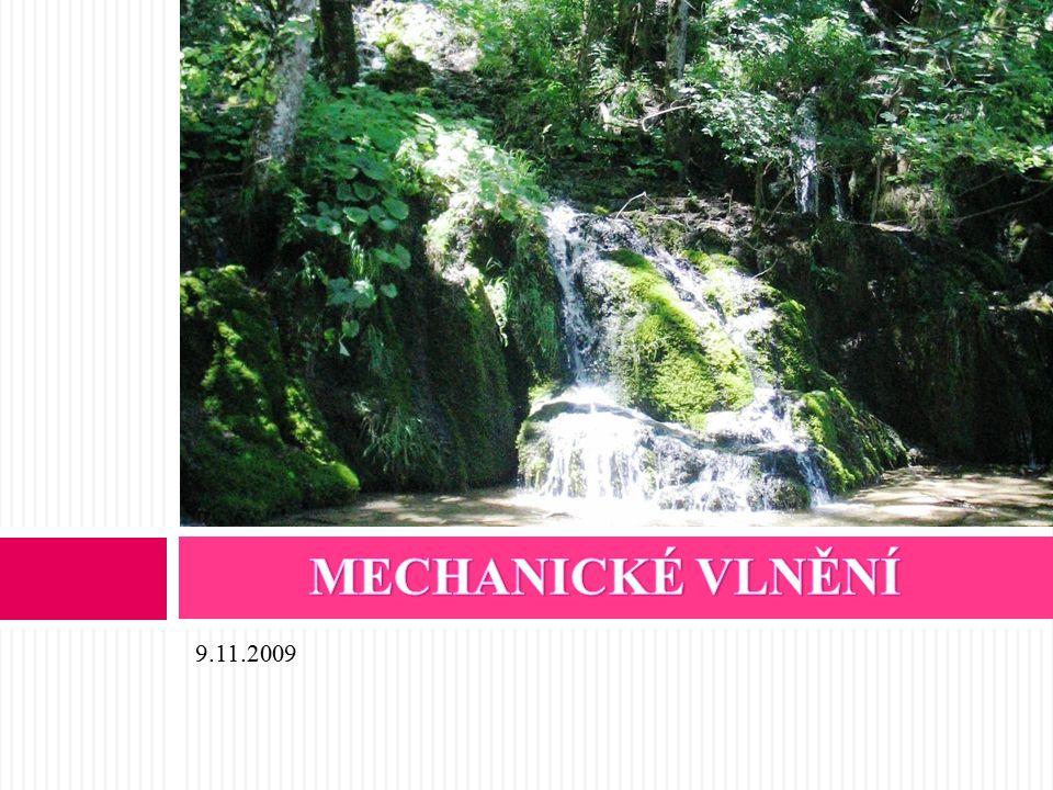 1.Co je mechanické kmitání. 2. Jak se dělí mechanické kmitání.