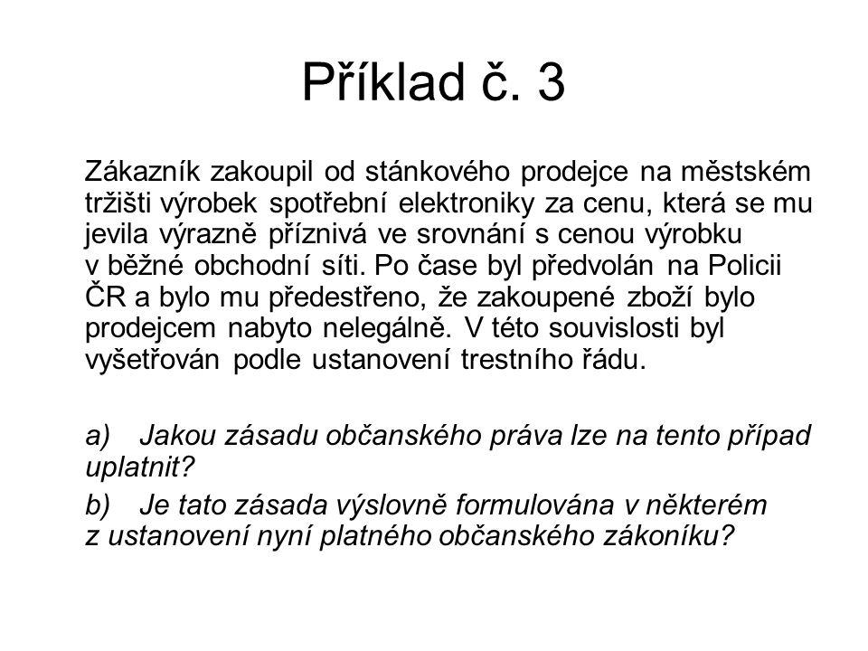 Příklad č.4 Slečna Jana K.