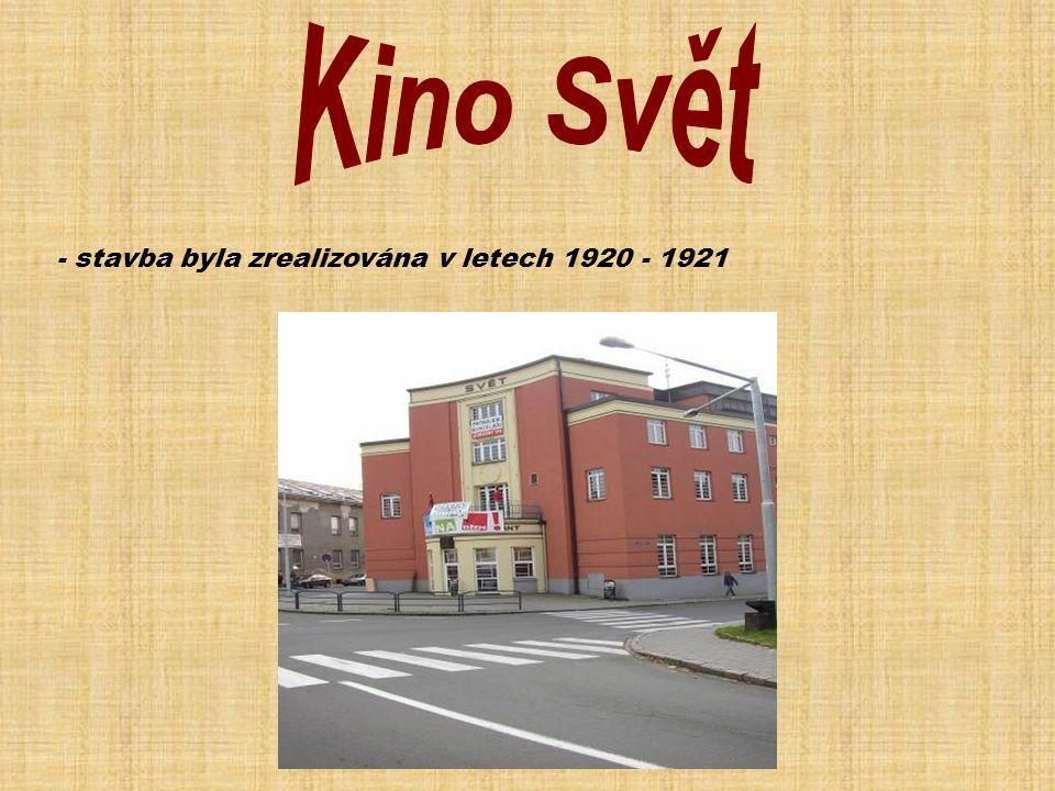 - stavba byla zrealizována v letech 1920 - 1921