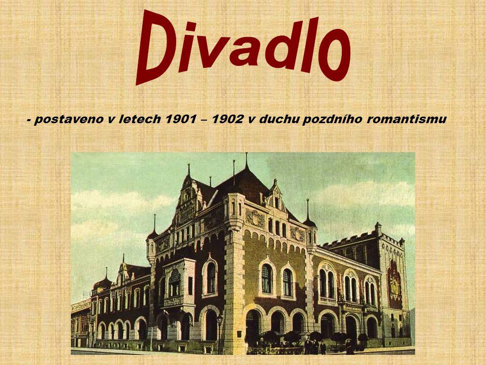 - postaveno v letech 1901 – 1902 v duchu pozdního romantismu