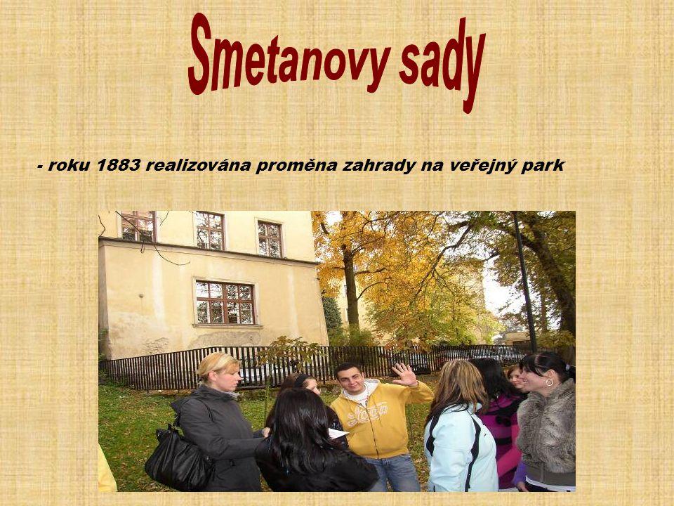 - roku 1883 realizována proměna zahrady na veřejný park
