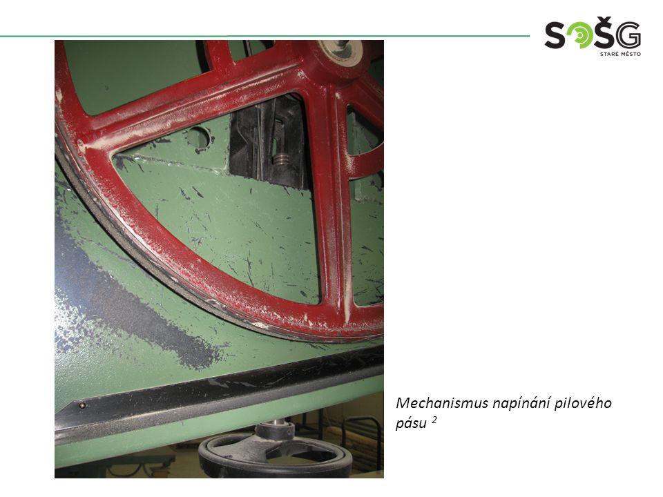 Vícekotoučová rozřezávací pila PWR 201 TOS Svitavy - detail Mechanismus napínání pilového pásu 2