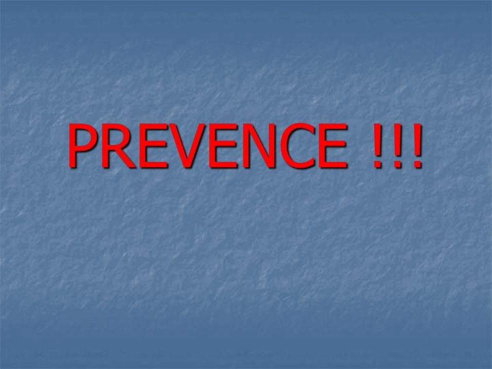 PREVENCE !!!